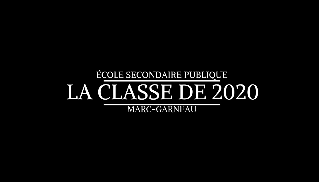 La classe de 2020 de Marc GARNEAU